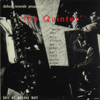 The Quintet - Jazz at Massey Hall, Vol. 1 (1953)