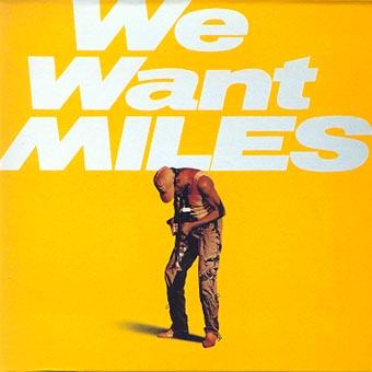 Electric Miles Miles%20Davis%20-%20We%20Want%20Miles